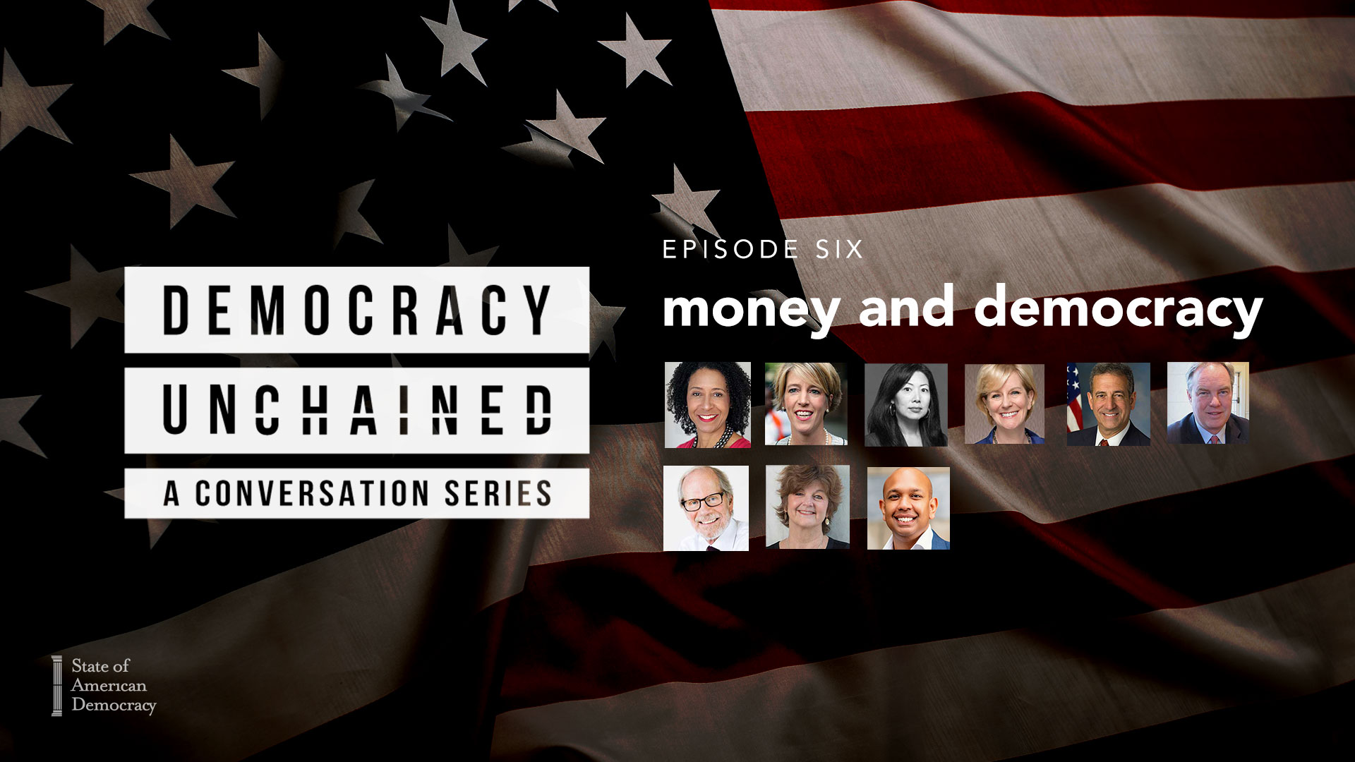Episode 6   Democracy Unchained: A Conversation Series